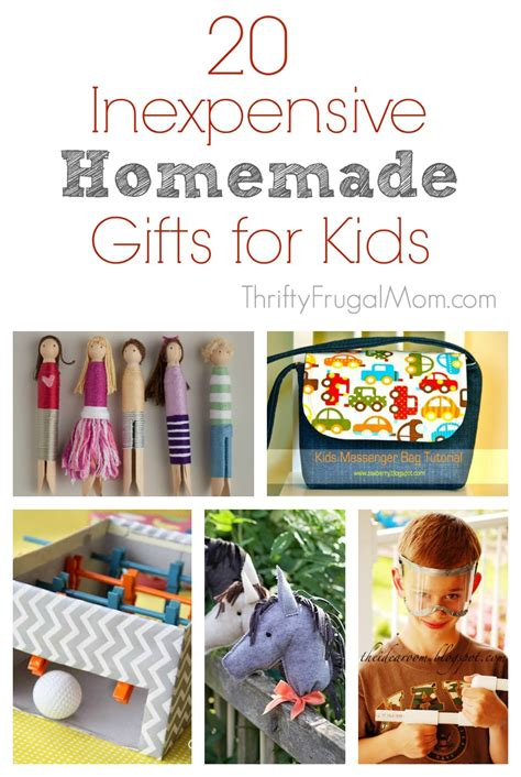 Handmade Gifts For Children - 20 inexpensive gift ideas for