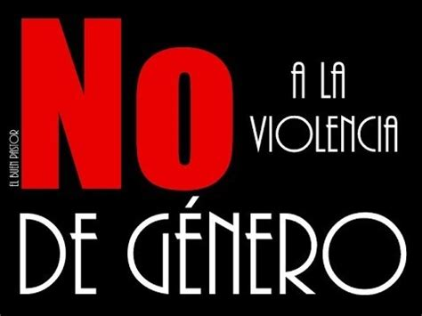 violencia de genero no m 225 s violencia de g 233 nero youtube