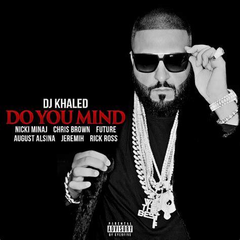 dj khaled mp music dj khaled ft nicki minaj chris brown august alsina