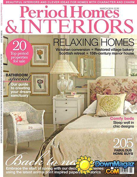 home interior design magazine pdf free download period homes interiors march 2014 187 download pdf