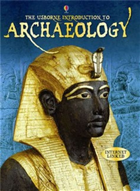 introduction to archaeology at usborne books at home