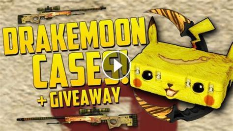 Drakemoon Giveaway - all new cases drakemoon case opening giveaway