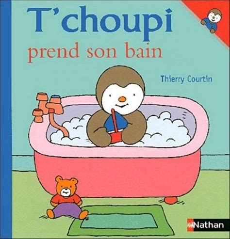 Nathan Livre   tchoupi prend son bain