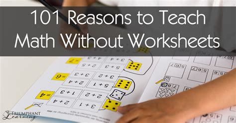 how i wish i d taught maths lessons learned from research conversations with experts and 12 years of mistakes books 101 reasons to teach math without worksheets triumphant