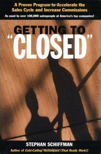 Increasing Sales Stephan Schiffman the 13 best sales books of all time matt morris
