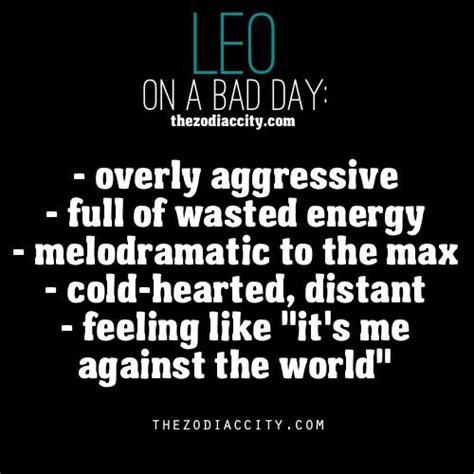 leo zodiac quotes zodiac leo on a bad day sayings