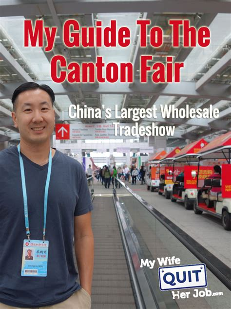 canton fair best my guide to the canton fair and china s largest wholesale