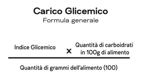 carico glicemico tabella alimenti indice glicemico e carico glicemico come influenzano il