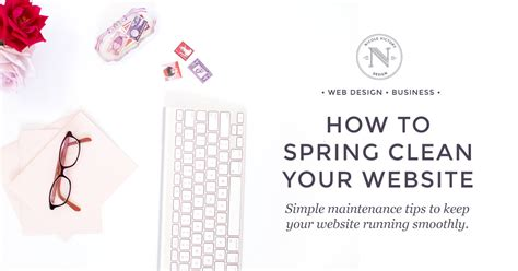 how to spring clean how to spring clean your website nicole victory design