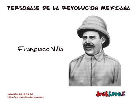 imagenes de los personajes de la revolucion mexicana y sus nombres francisco villa personaje de la revoluci 243 n mexicana