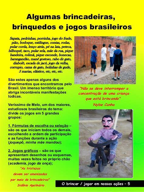 jogos do brasil brincadeiras brinquedos e jogos do brasil