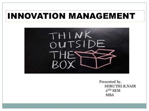 Mba Innovation Management by Innovation Management Presentation1