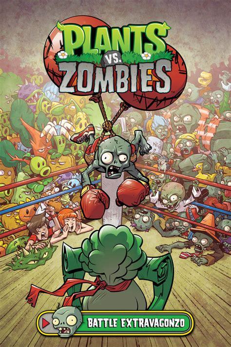 plants vs zombies volume 7 battle extravagonzo plants vs zombies volume 7 battle extravagonzo hc
