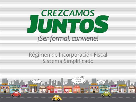 regimen de incorporacion fiscal 2014 actualizado con la resolucion sistema simplificado del r 233 gimen de incorporaci 243 n fiscal