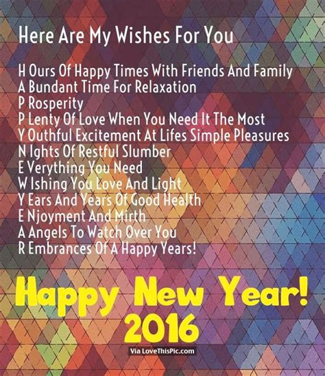 happy new year wishes 2016 here are my wishes for you happy new year 2016 pictures