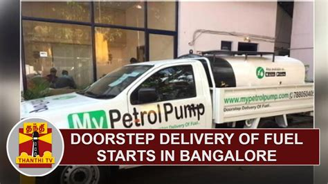 Door Stop Delivery by Mypetrolpump Doorstep Delivery Of Fuel Starts In