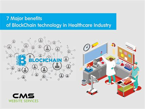 7 Major benefits of BlockChain technology in Healthcare Industry