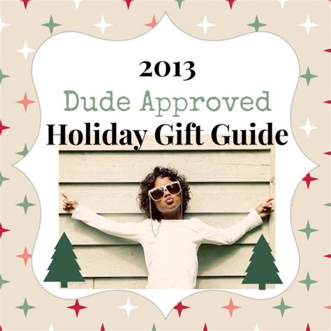 2013 holiday gift guide best gifts for boys dude mom