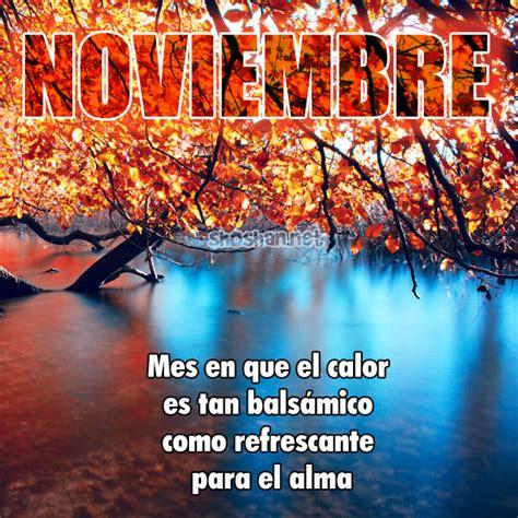 imagenes cumpleaños mes de noviembre im 225 gen gratis bienvenido noviembre mes en que el calor es