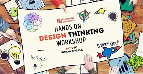 design thinking workshop bangalore experience design thinking a hands on workshop at