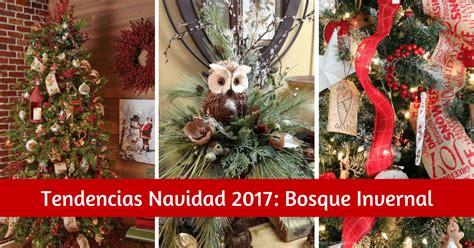 decorar en navidad 2017 tendencias navidad 2017 bosque invernal navilandia