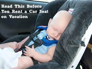 Car Hire Adelaide Airport Baby Seat Think Before Renting A Car Seat On Vacation Blogher