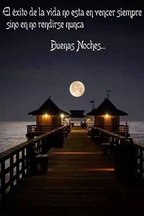 imagenes bellas d buenas noches frases hermosas buenas noches nocturnas night