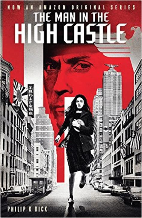 the in the castle a novel books the in the high castle a sci fi thriller by philip k