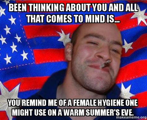 Summers Eve Meme - been thinking about you and all that comes to mind is