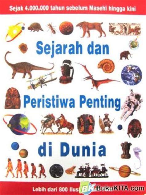 Buku The Idea Of Indonesia Sejarah Pemikiran Dan Gagasan bukukita sejarah dan peristiwa penting di dunia cover