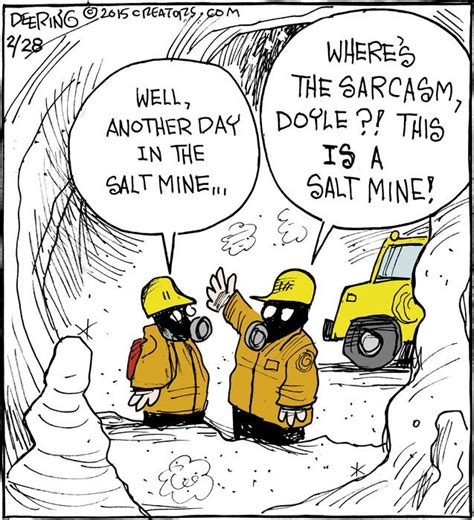 Salt Mines Quotes | 1000 images about work place humor on pinterest funny