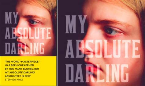 my absolute darling 97 my absolute darling review powerful violent savage and