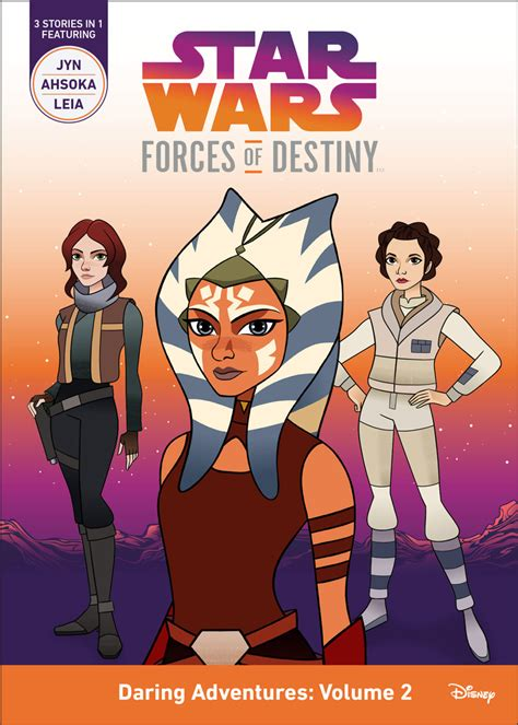 wars forces of destiny the leia chronicles books ahsoka tano and more iconic heroes to in new
