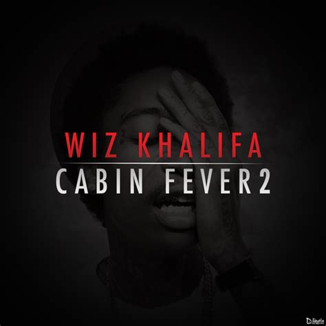 Cabin Fever Wiz Khalifa Album by Font Forum Dafont