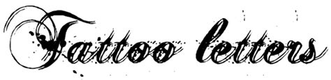 tattoo ontwerpen online letters letter tattoo laten zetten lees de betekenis info en tips