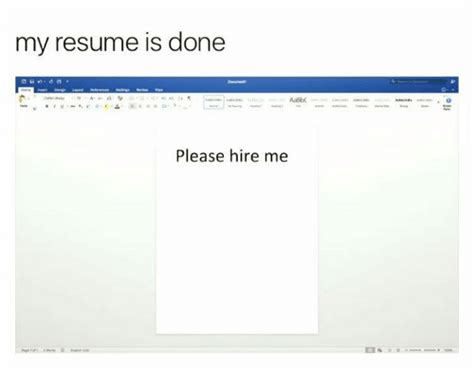 Resume Hire Me my resume is done aabbc hire me resume meme on me me