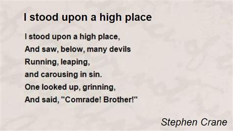A Place Poem I Stood Upon A High Place Poem By Stephen Crane Poem