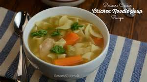 pressure cooker chicken noodle soup recipe isavea2z com