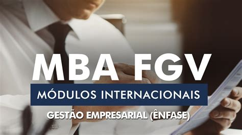 Mba Gee gest 195 o empresarial ibe fgv