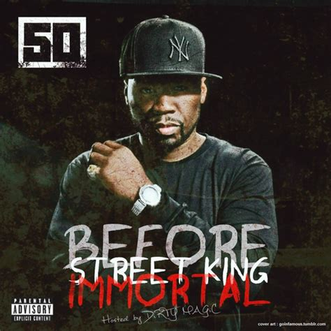 cent albums download 50 cent before street king immortal hosted by dirty