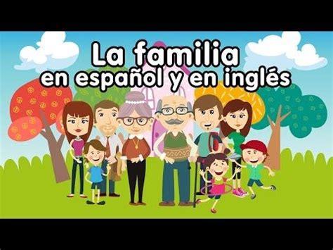 imagenes de la familia muisca canci 243 n de la familia en ingl 233 s y espa 241 ol canciones