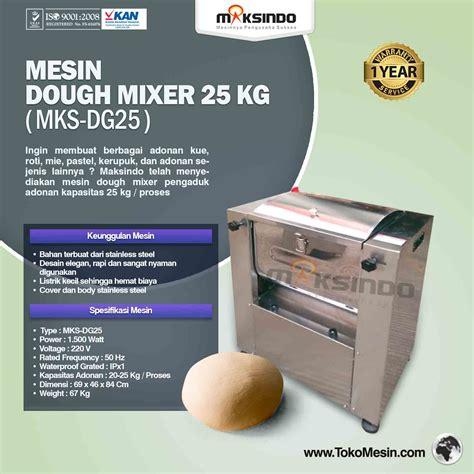 Mixer Roti 25 Kg jual mesin dough mixer 25 kg mks dg25 di palembang