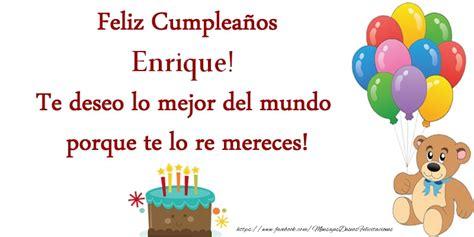 imagenes de cumpleaños vanessa feliz cumplea 241 os enrique te deseo lo mejor del mundo