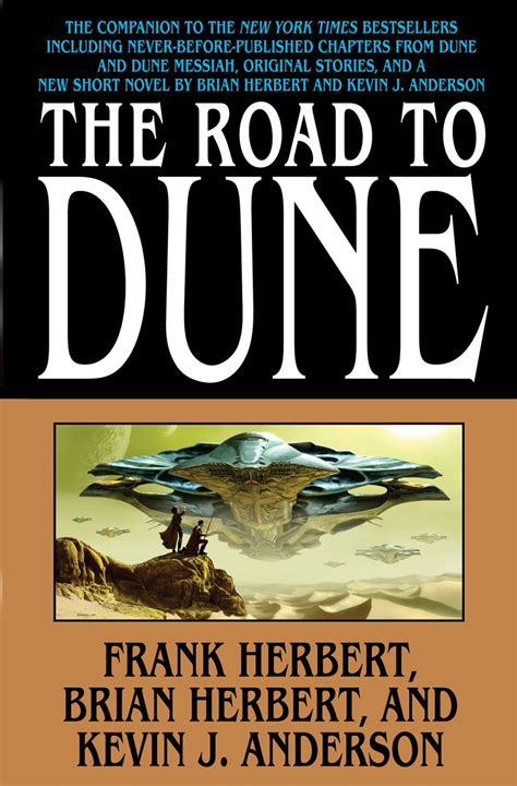 Road To Novel the road to dune the official dune website