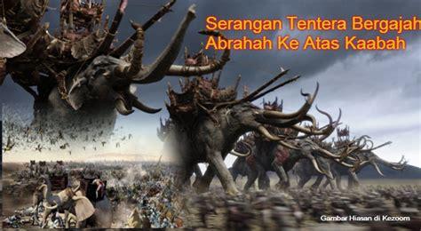 Cerbin Gajah Dan Raja Abrahah peminat sejarah berjaya kesan sejarah tentera bergajah abrahah