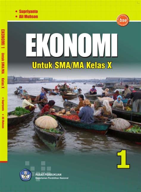 Buku Ekonomi Sma 1kl X bse ekonomi kelas x