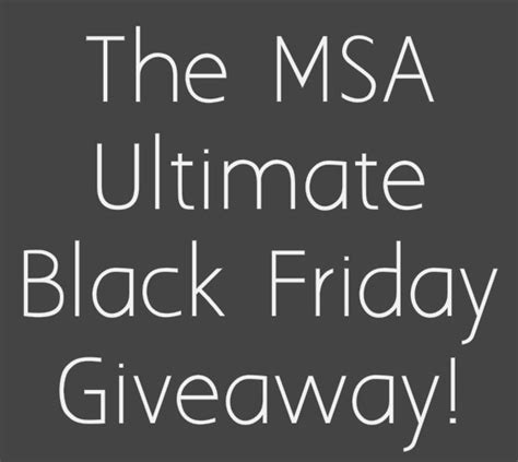 Black Friday Giveaways - the msa black friday ultimate giveaway my subscription addiction