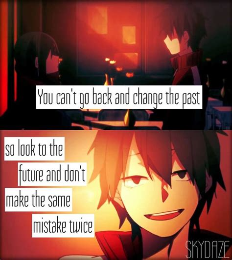 We Dont Want To Make The Same Mistakes With A New Wrong And We Dont To by 35 Best Anime Quotes Images On Quotes