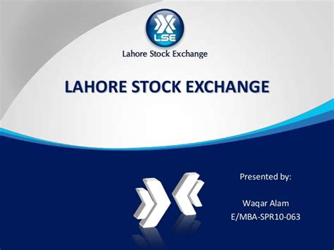 Lse Lahore Mba by Lahore Stock Exchange Lse