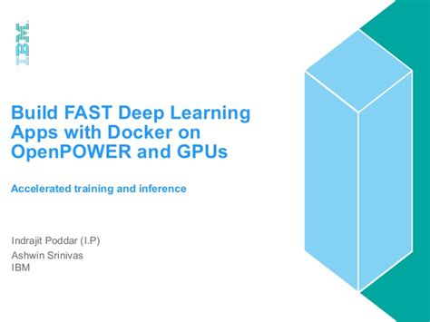 docker deep learning build fast deep learning apps with docker on openpower and